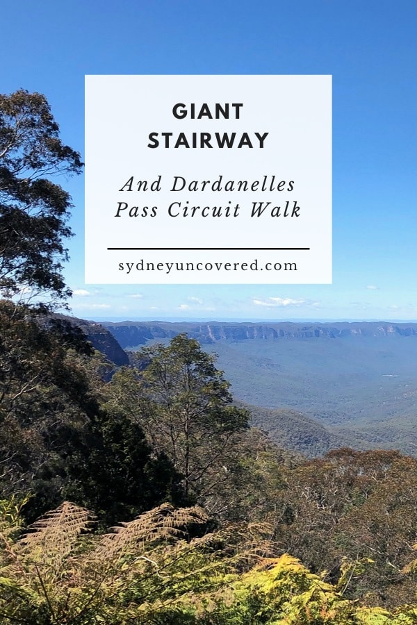 Giant Stairway and Dardanelles Pass circuit walk