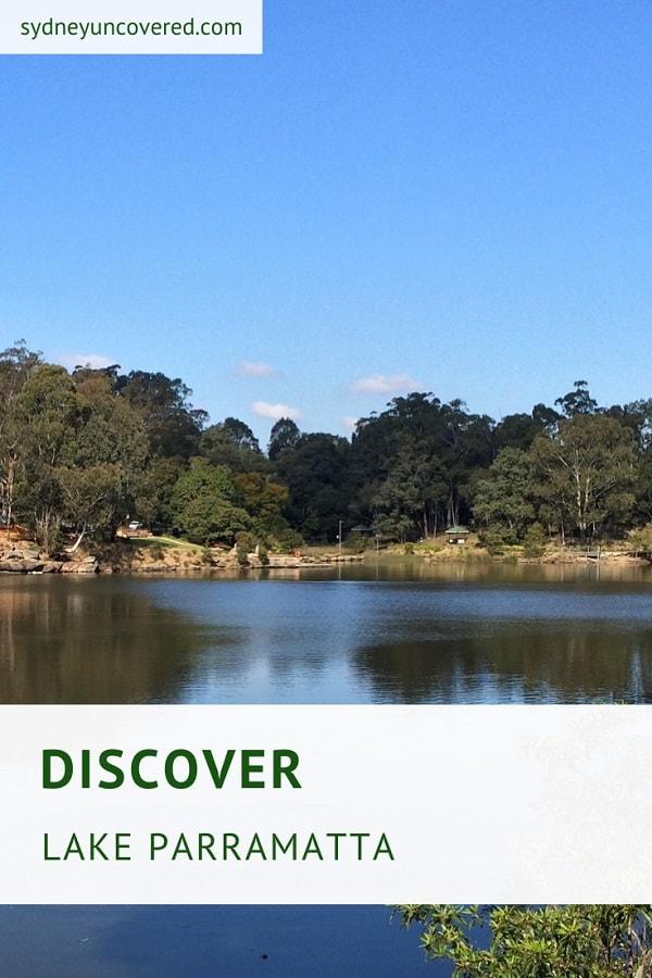 Discover Lake Parramatta Reserve