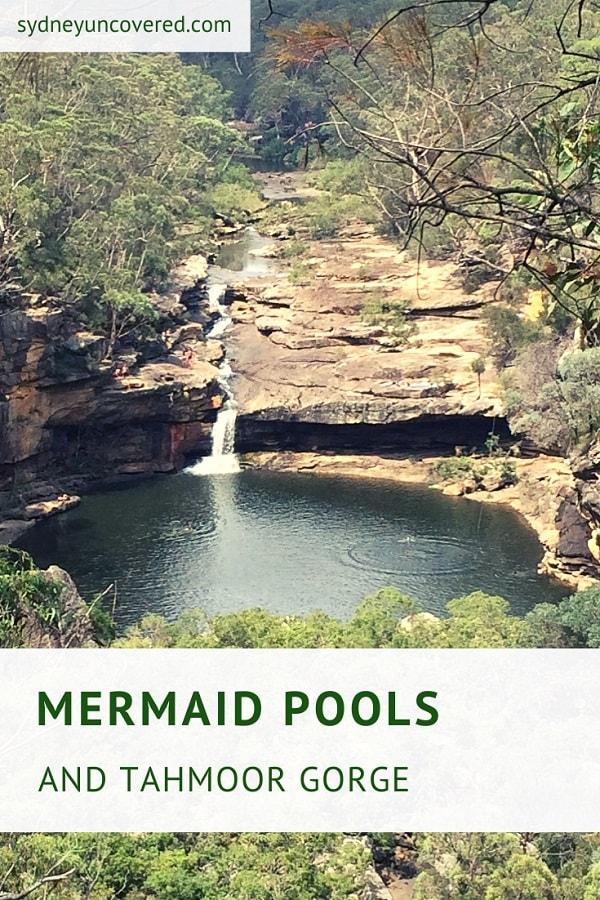Mermaid Pools and Tahmoor Gorge