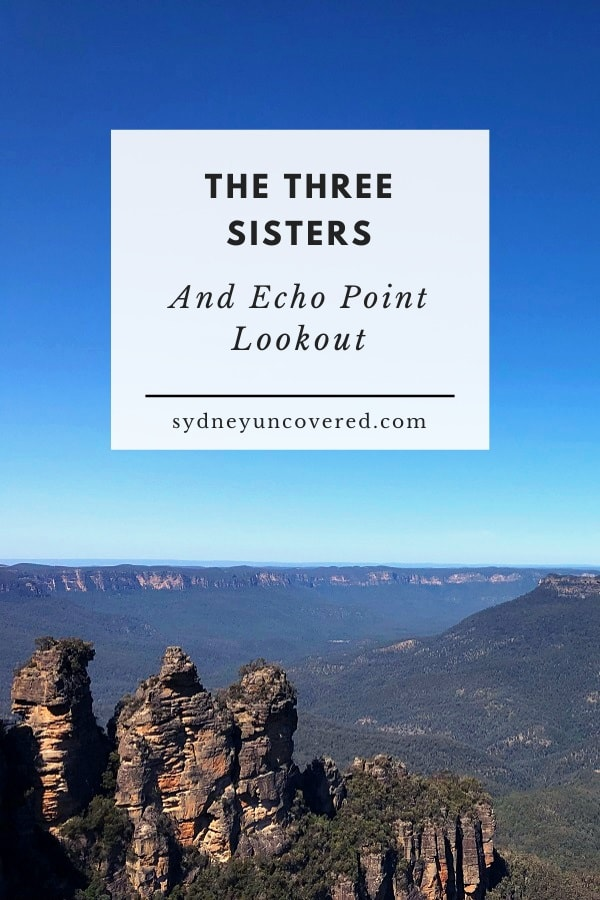 Three Sisters Walk and Echo Point Lookout