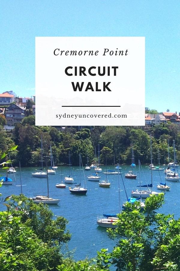 Cremorne Point circuit walk