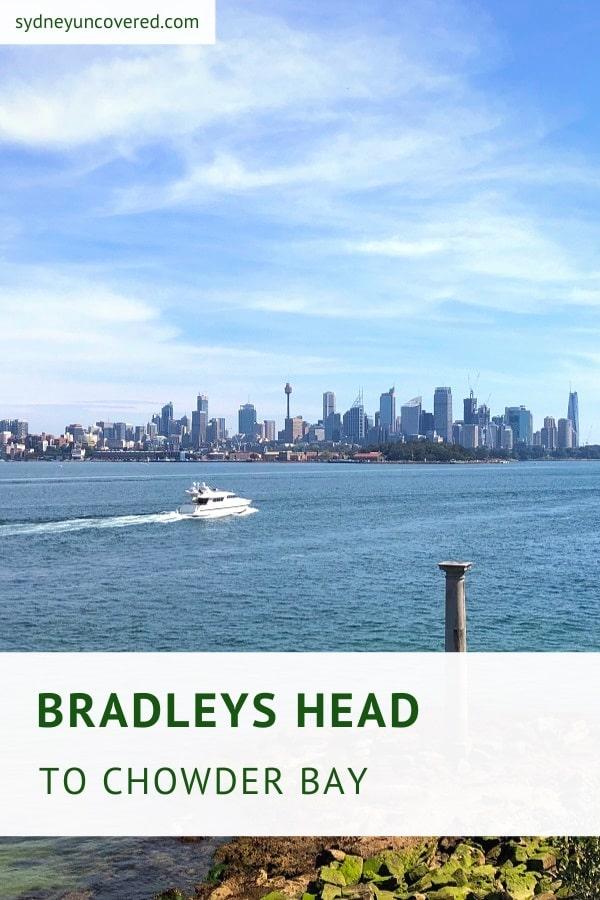 Bradleys Head to Chowder Bay walk