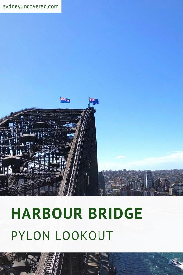 Harbour Bridge Pylon Lookout and Museum