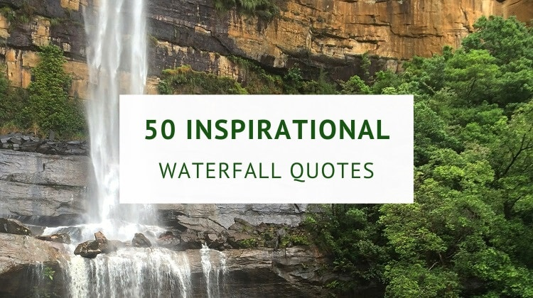 50 Waterfall quotes and captions