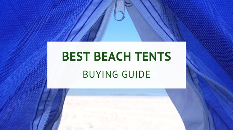 Best beach tents and shelters (Australia Buying Guide)