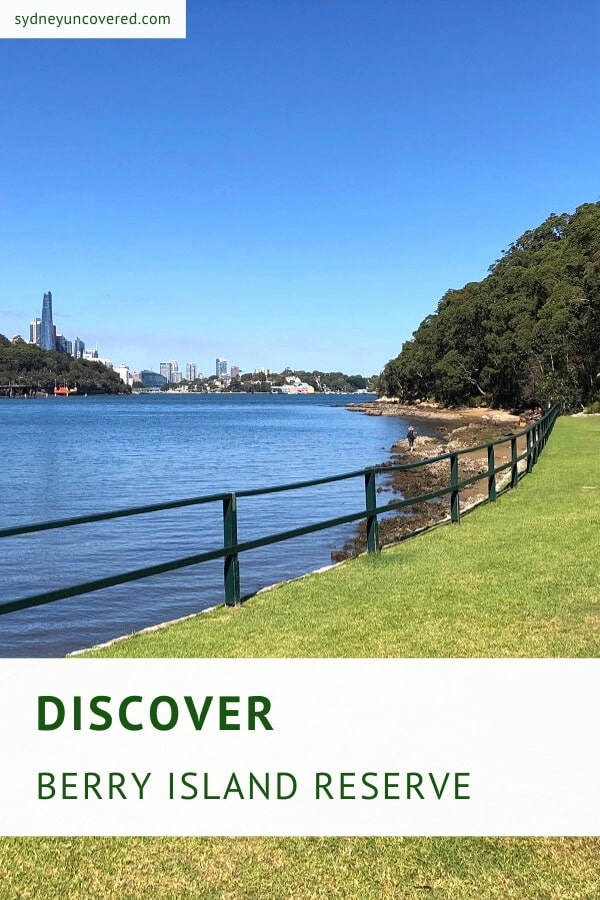 Discover Berry Island Reserve in Wollstonecraft
