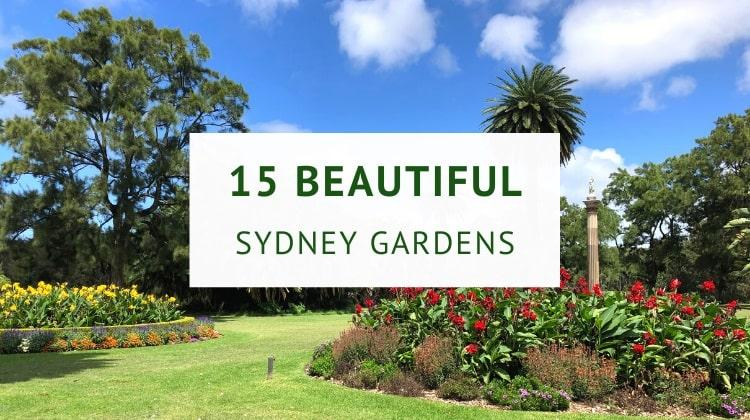 Best gardens in Sydney