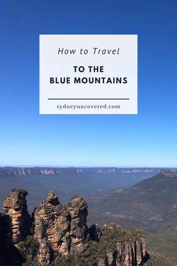 How to travel to the Blue Mountains