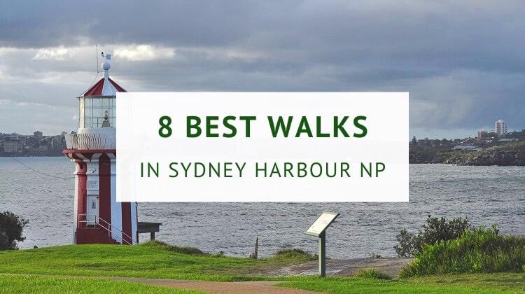 Walks in Sydney Harbour National Park